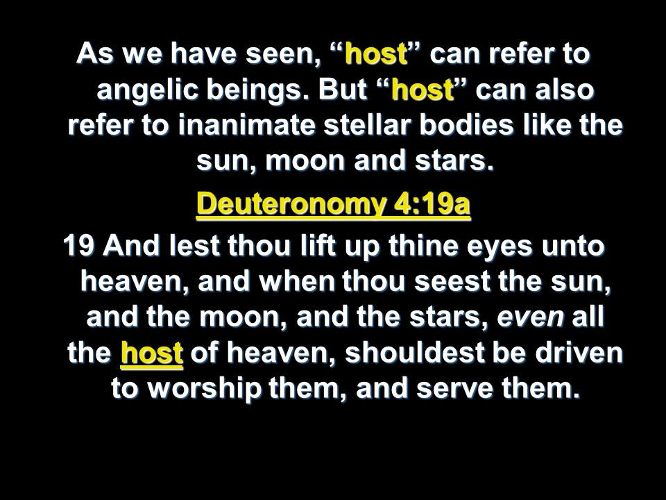 As we have seen, host can refer to angelic beings