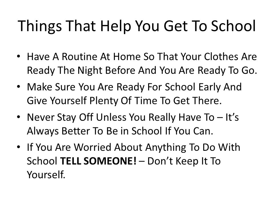 Things That Help You Get To School