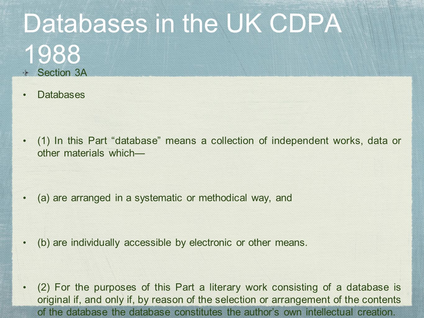 Databases in the UK CDPA 1988
