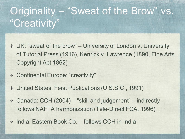 Originality – Sweat of the Brow vs. Creativity