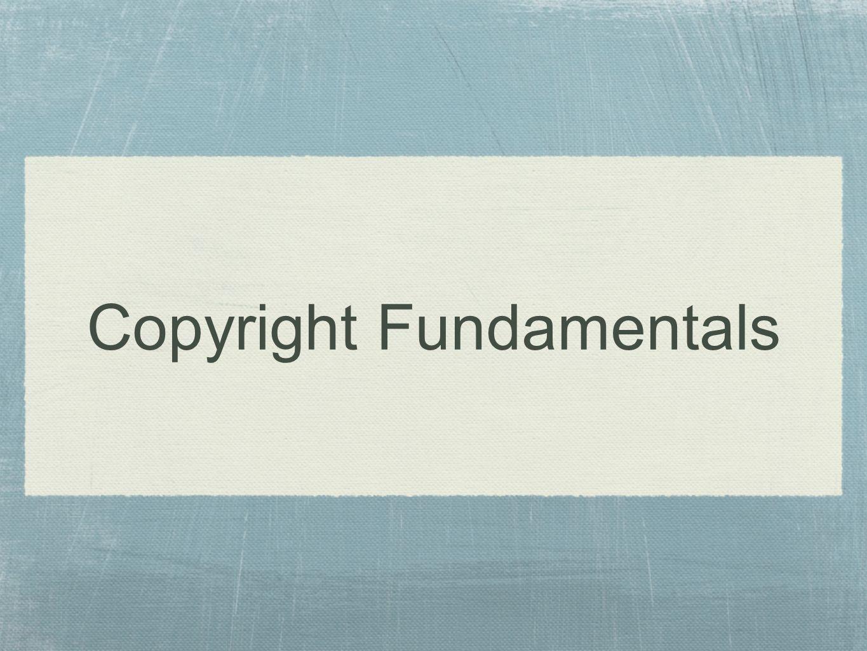 Copyright Fundamentals
