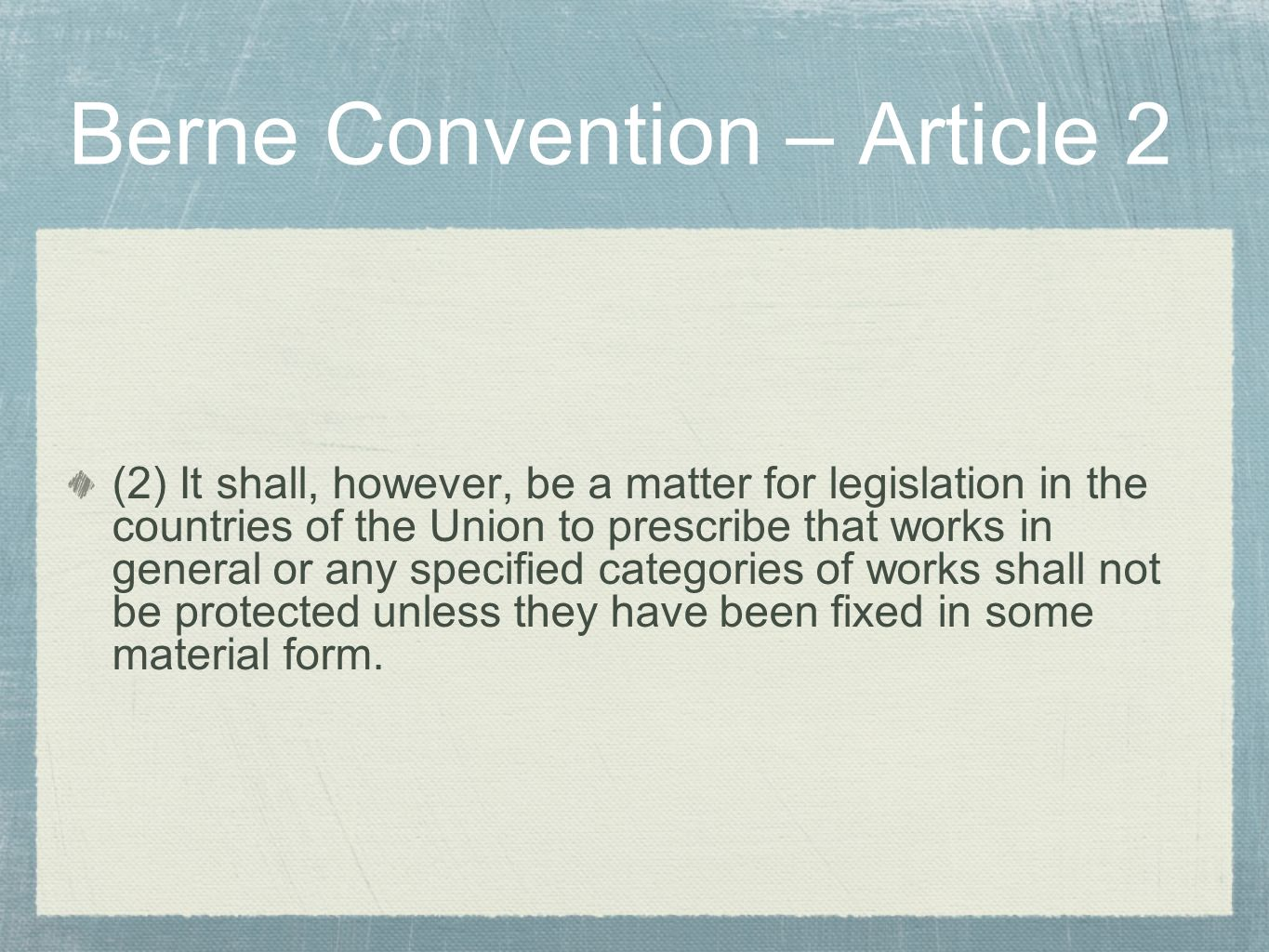Berne Convention – Article 2