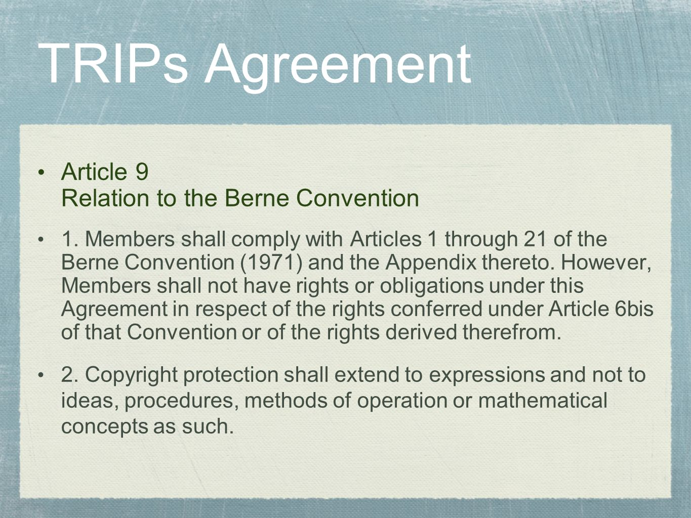 TRIPs Agreement Article 9 Relation to the Berne Convention