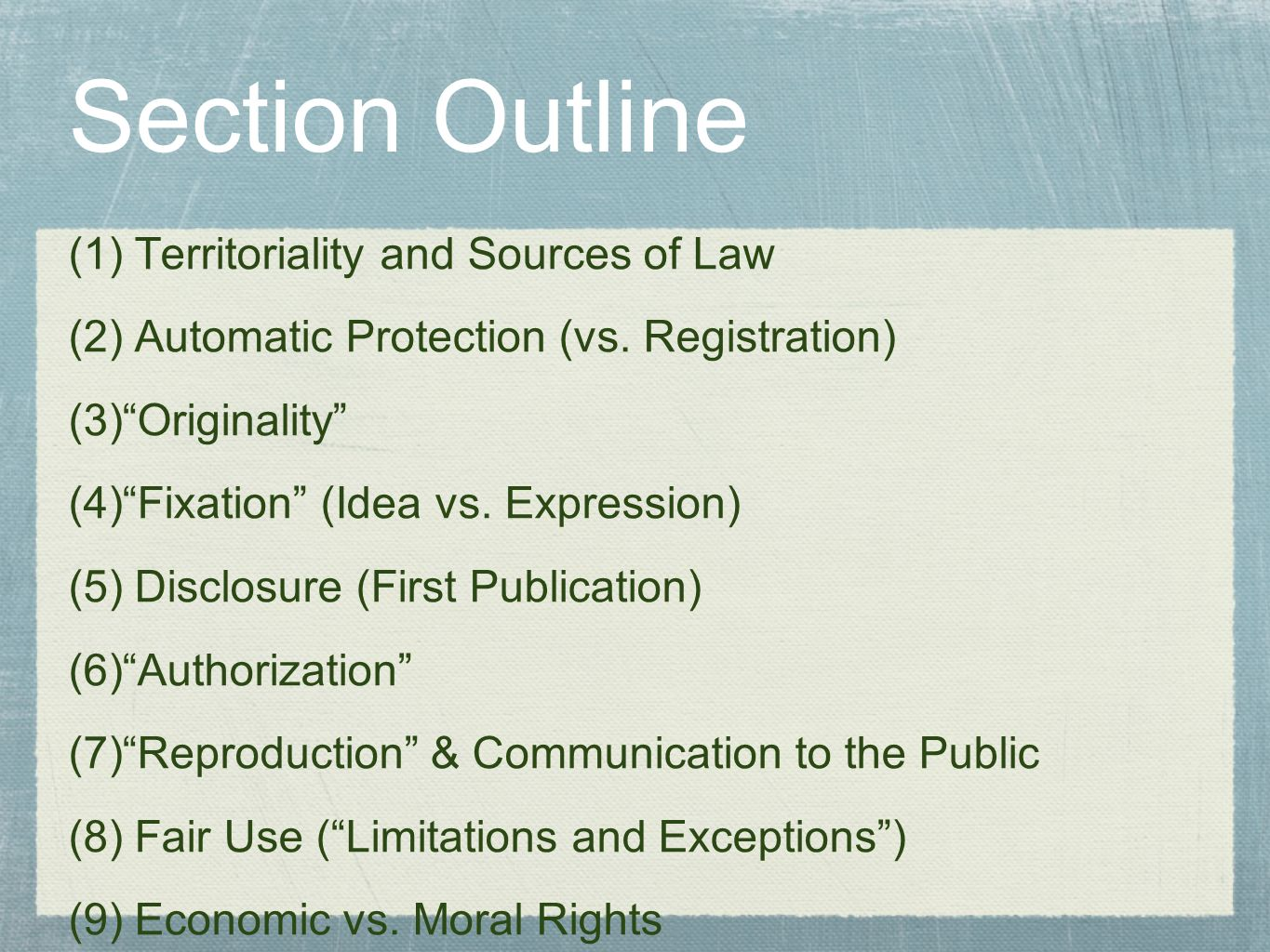 Section Outline Territoriality and Sources of Law