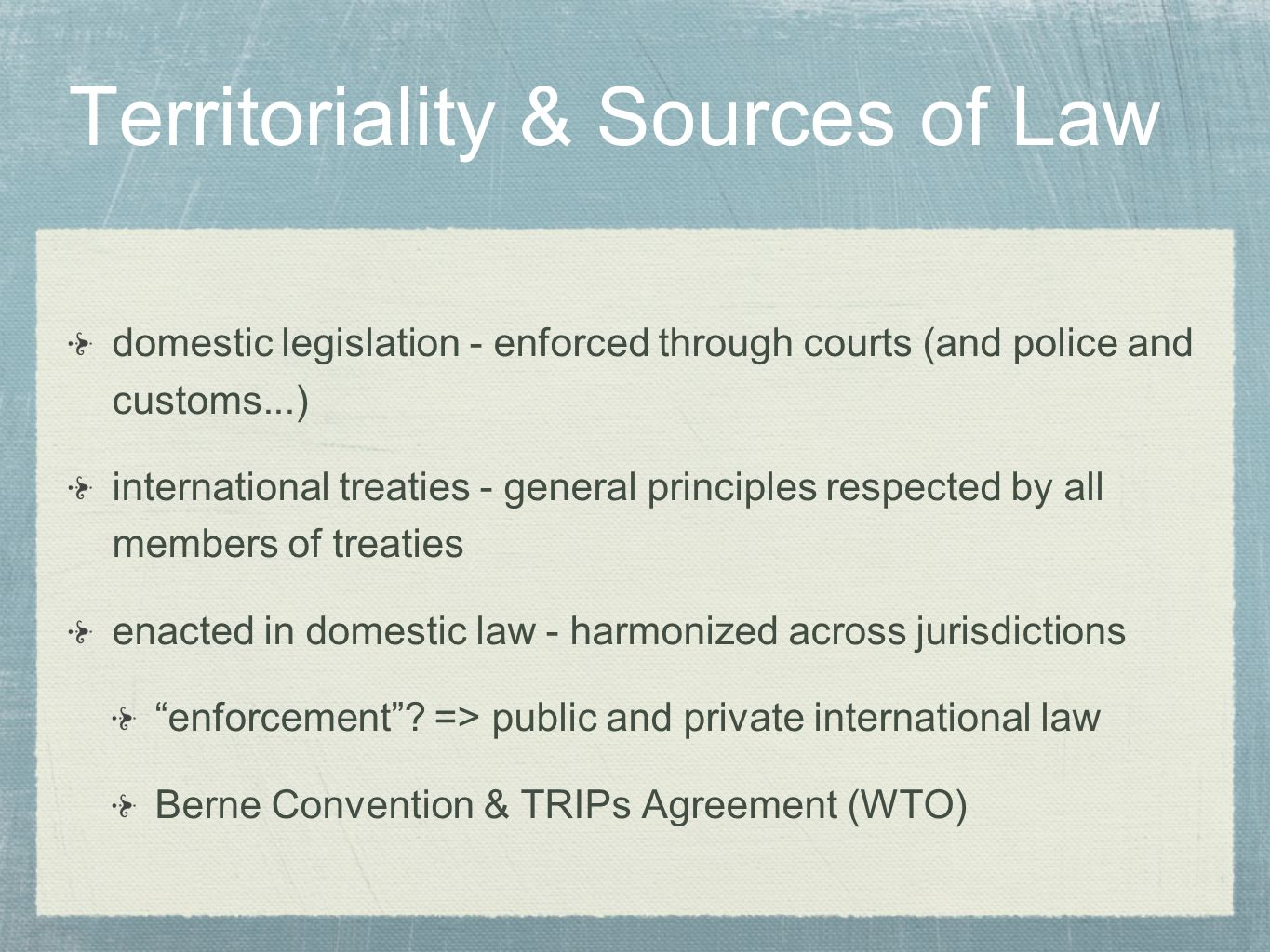 Territoriality & Sources of Law