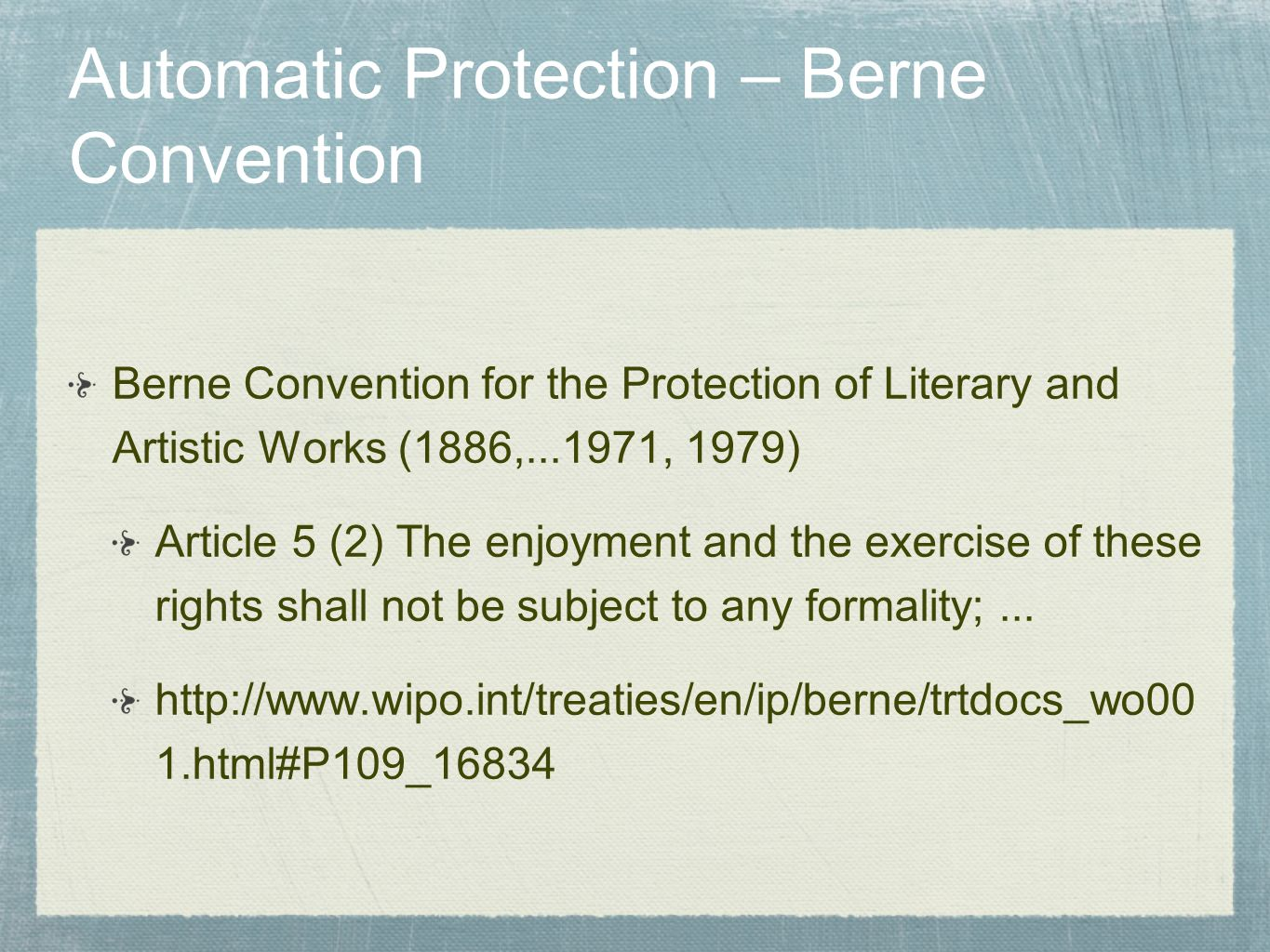 Automatic Protection – Berne Convention