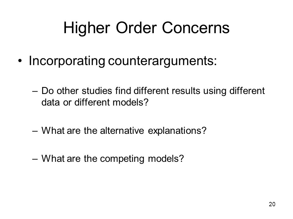 Higher Order Concerns Incorporating counterarguments: