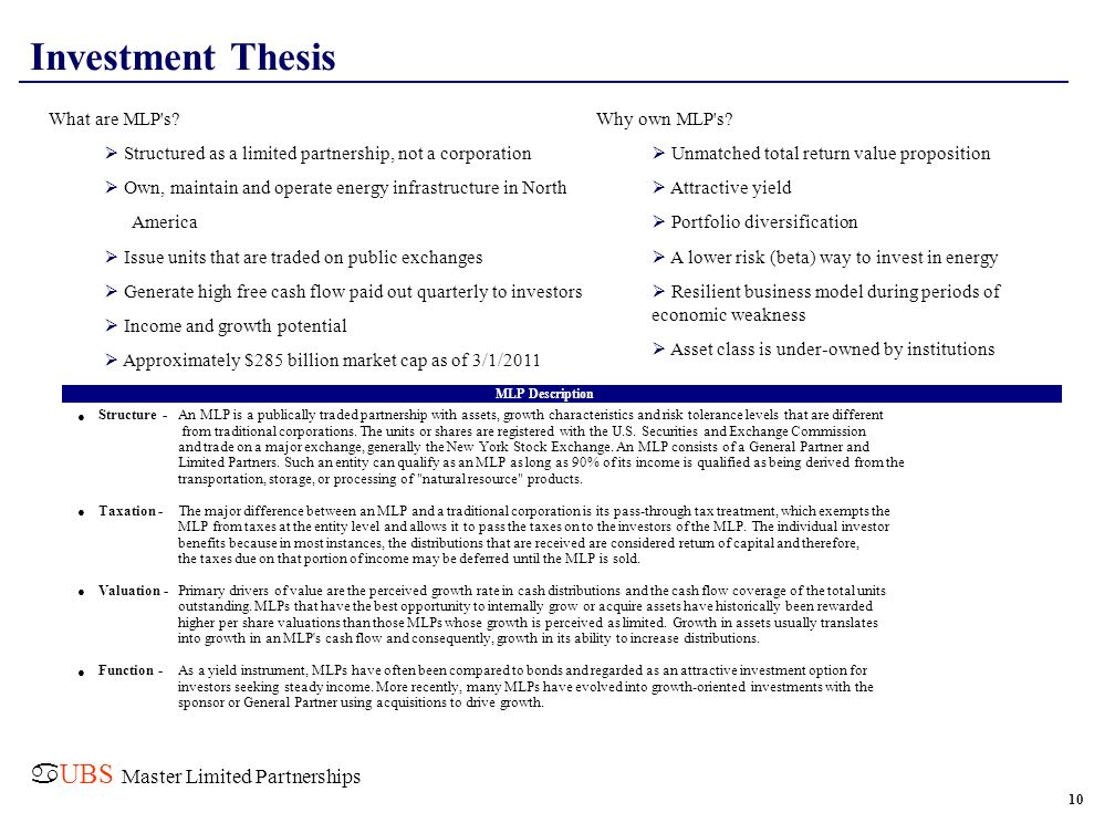 Investment Thesis aUBS Master Limited Partnerships • • • •
