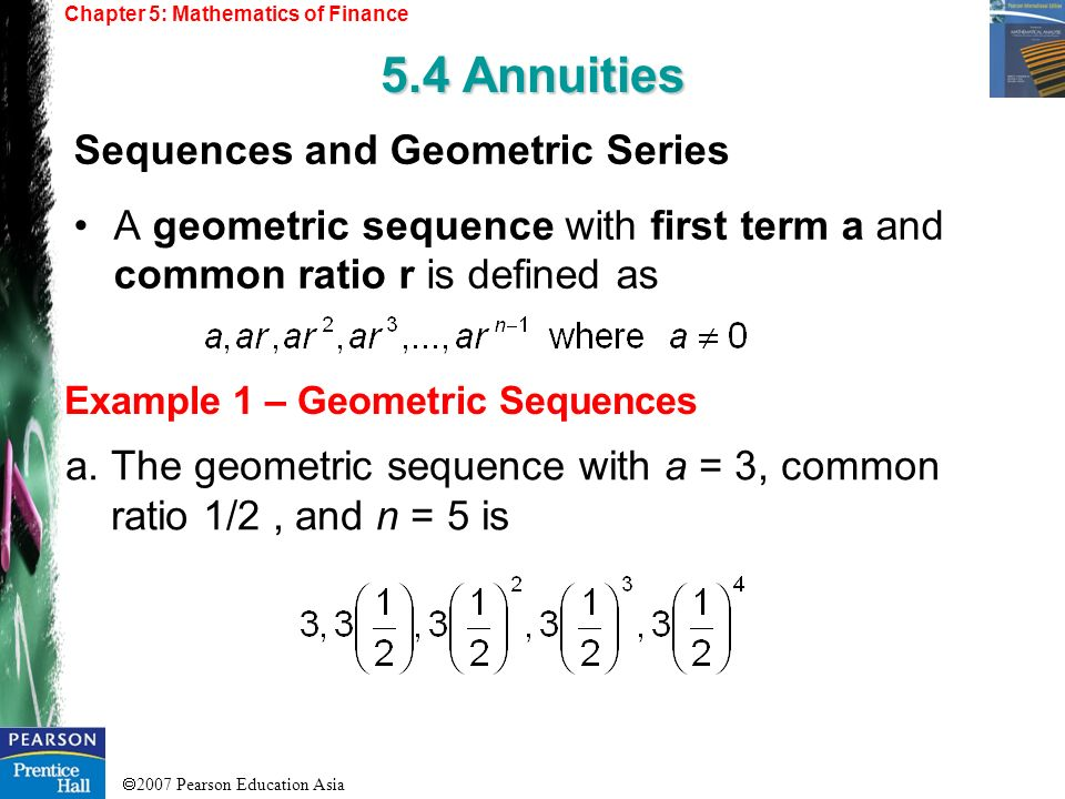 5.4 Annuities Sequences and Geometric Series