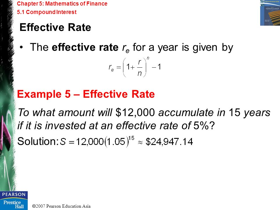 Example 5 – Effective Rate Effective Rate