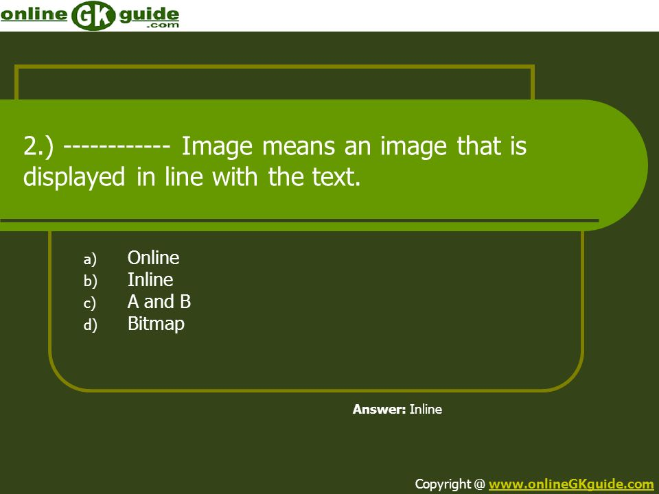 Online Inline A and B Bitmap