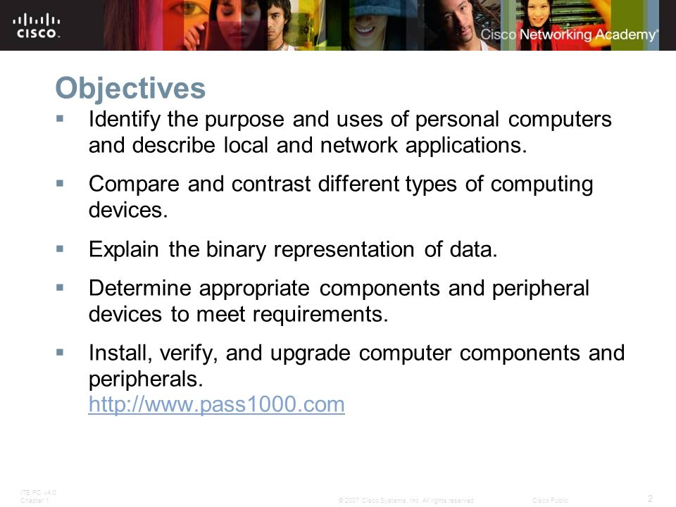 ObjectivesIdentify the purpose and uses of personal computers and describe local and network applications.