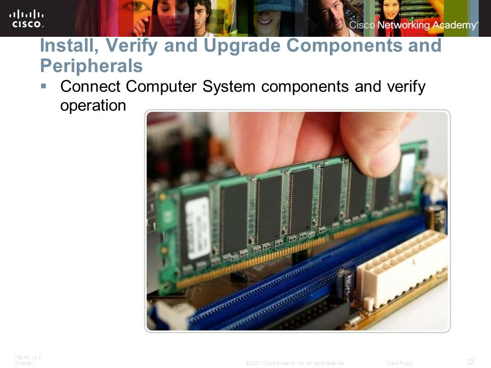 Install, Verify and Upgrade Components and Peripherals