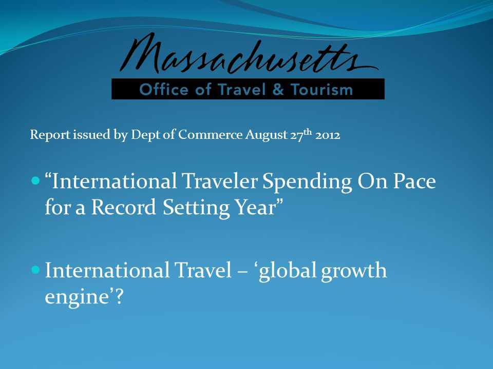 International Traveler Spending On Pace for a Record Setting Year