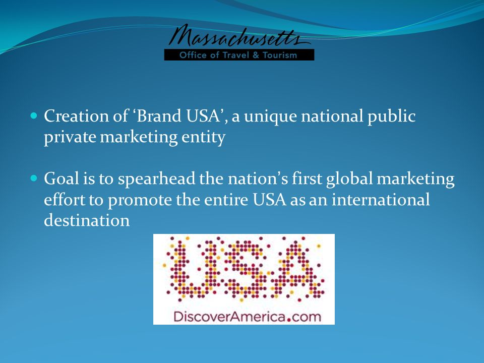 Creation of 'Brand USA', a unique national public private marketing entity
