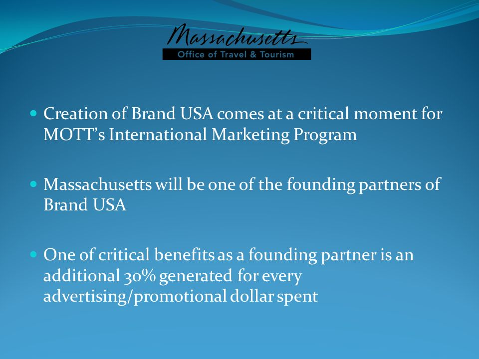 Creation of Brand USA comes at a critical moment for MOTT's International Marketing Program