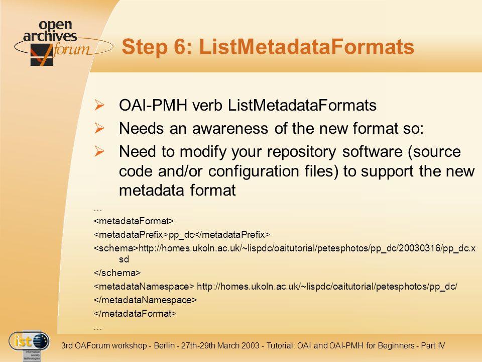 Step 6: ListMetadataFormats
