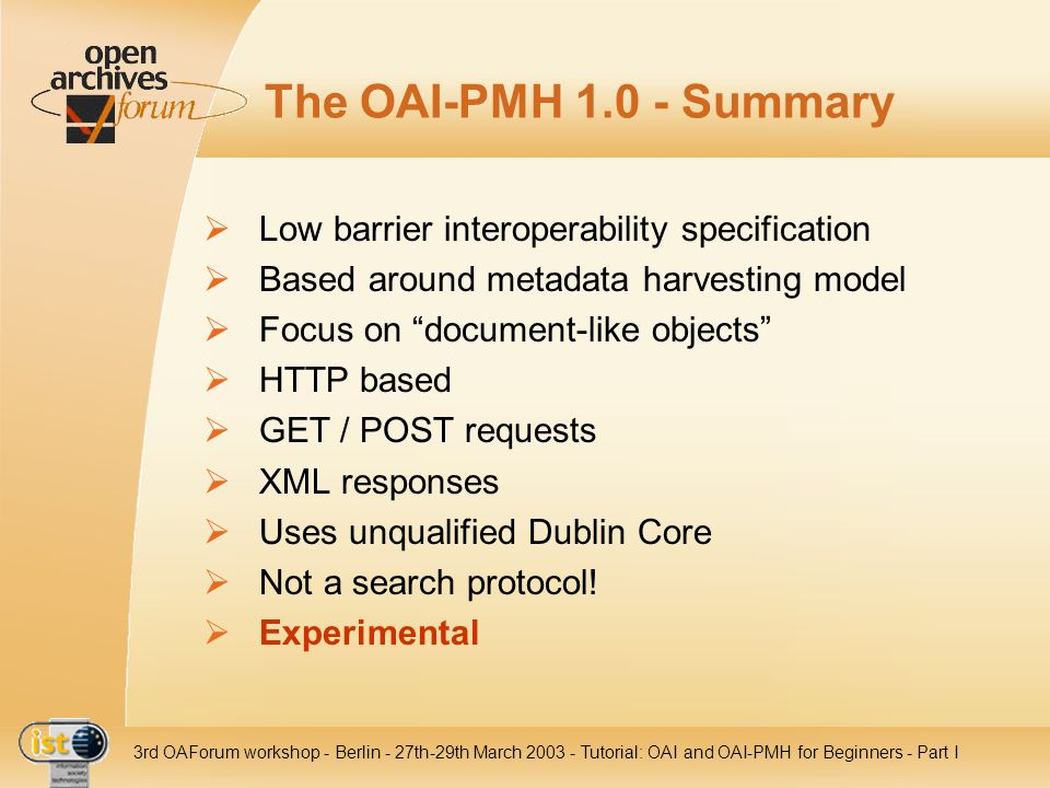 The OAI-PMH Summary Low barrier interoperability specification