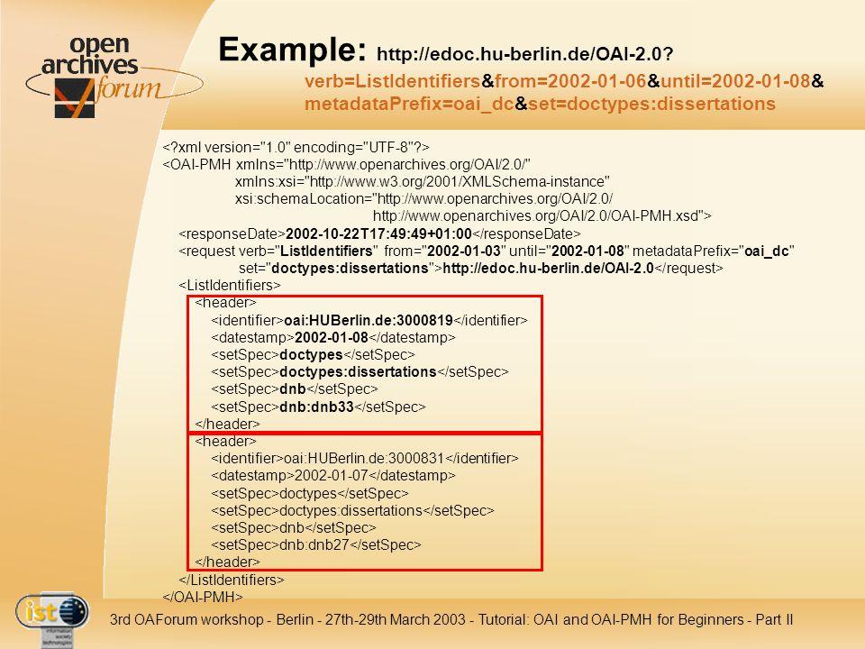 Example: http://edoc. hu-berlin. de/OAI-2