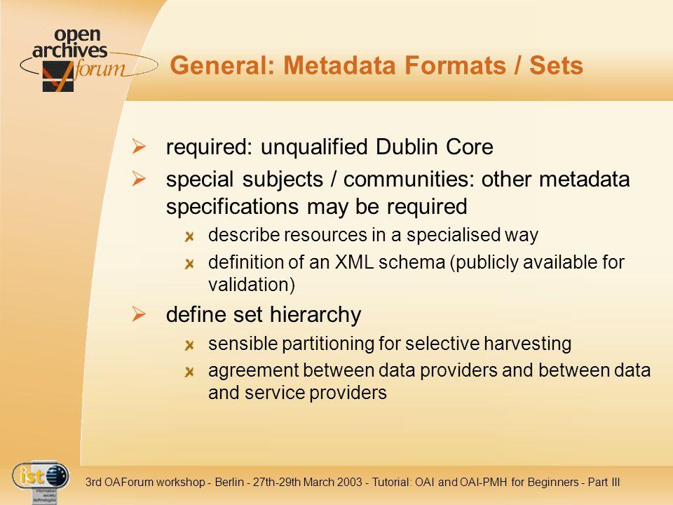General: Metadata Formats / Sets