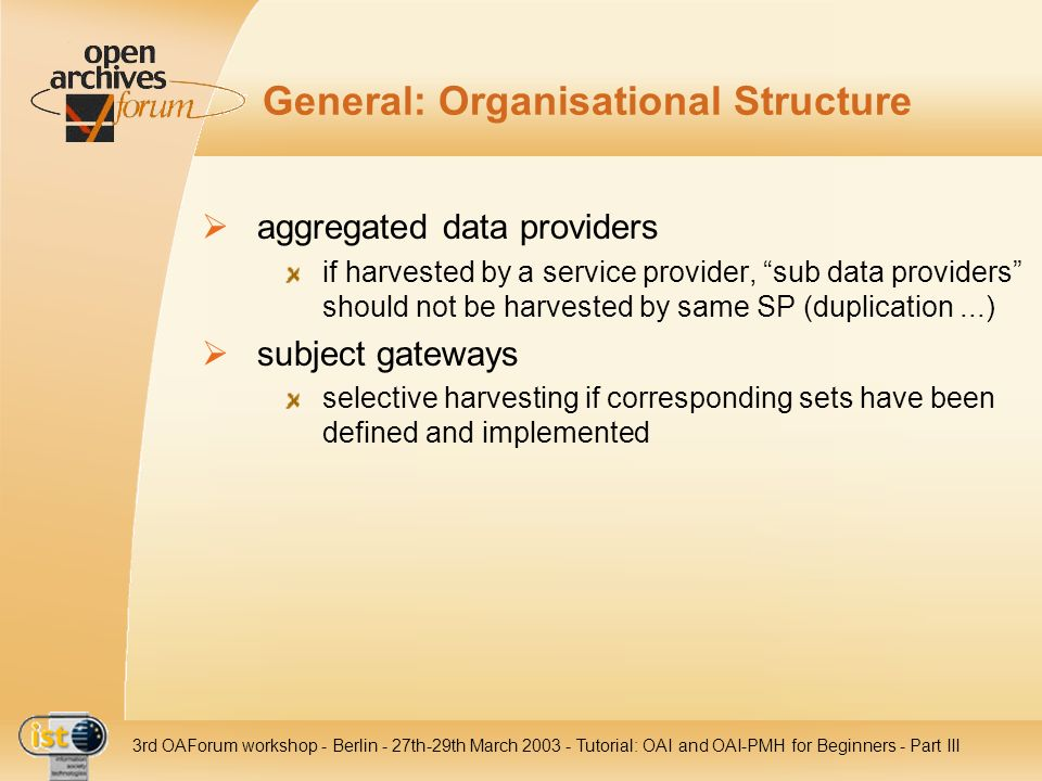 General: Organisational Structure