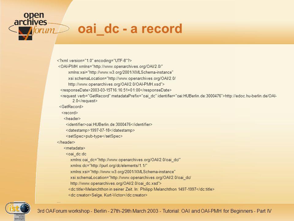 oai_dc - a record < xml version= 1.0 encoding= UTF-8 > <OAI-PMH xmlns= http://www.openarchives.org/OAI/2.0/