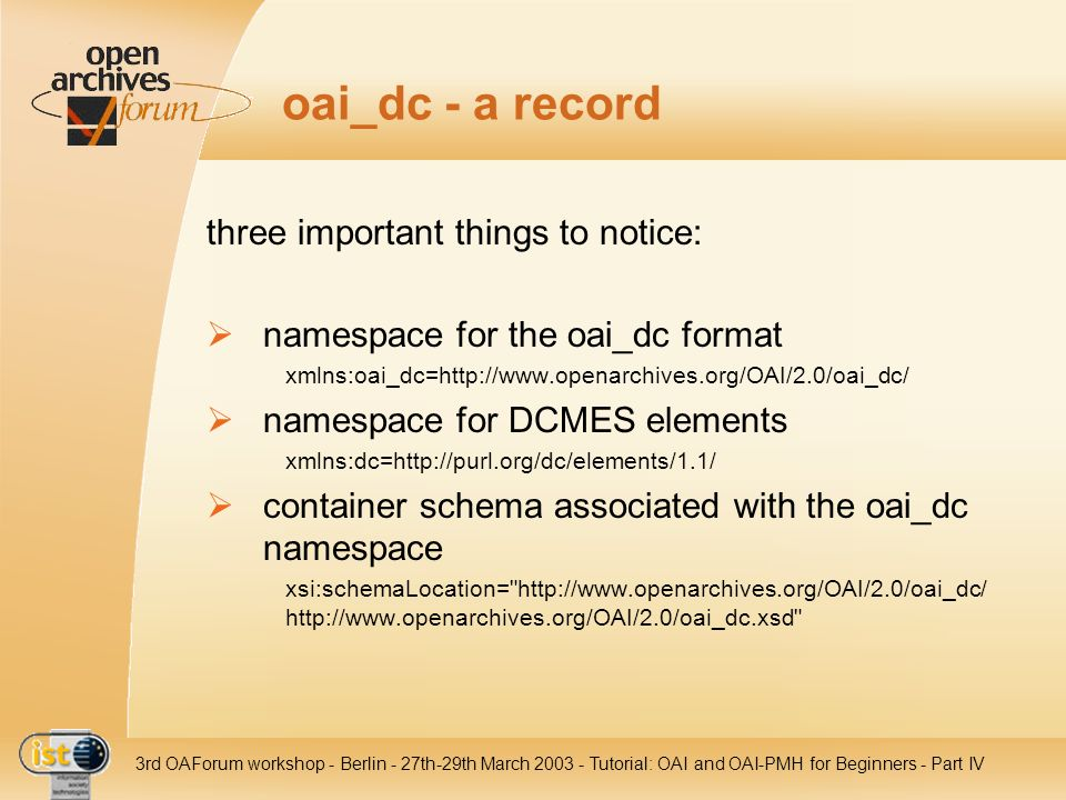oai_dc - a record three important things to notice: