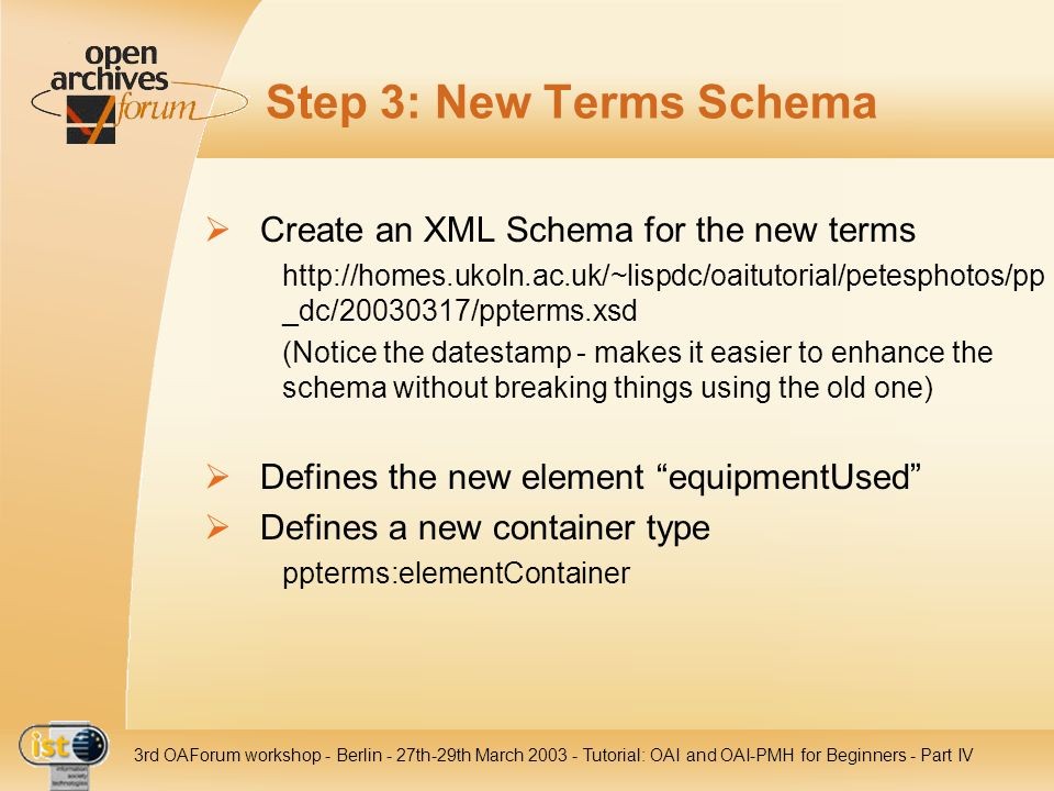 Step 3: New Terms Schema Create an XML Schema for the new terms