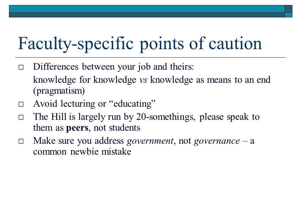 Faculty-specific points of caution
