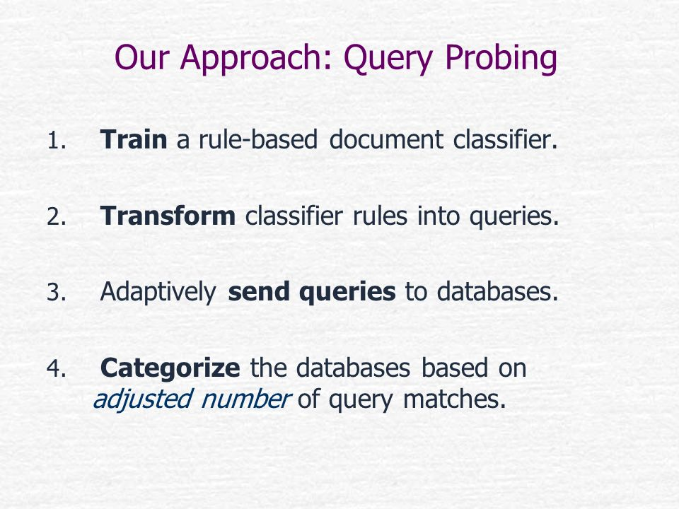 Our Approach: Query Probing