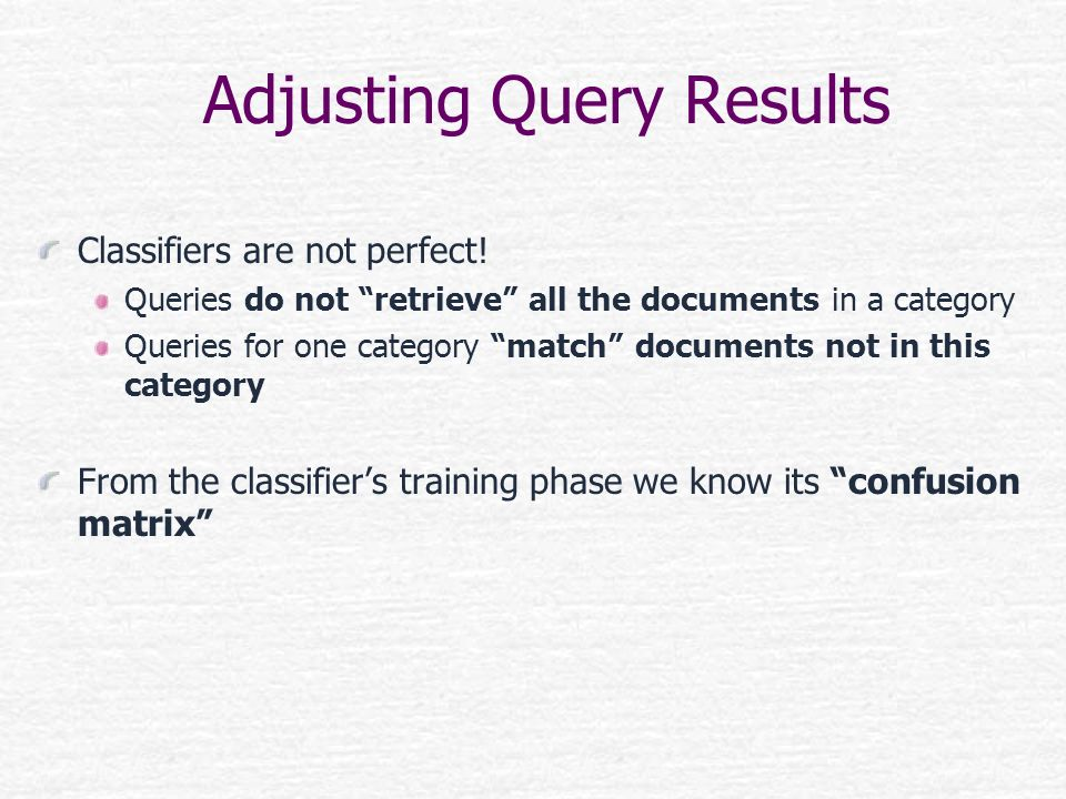 Adjusting Query Results