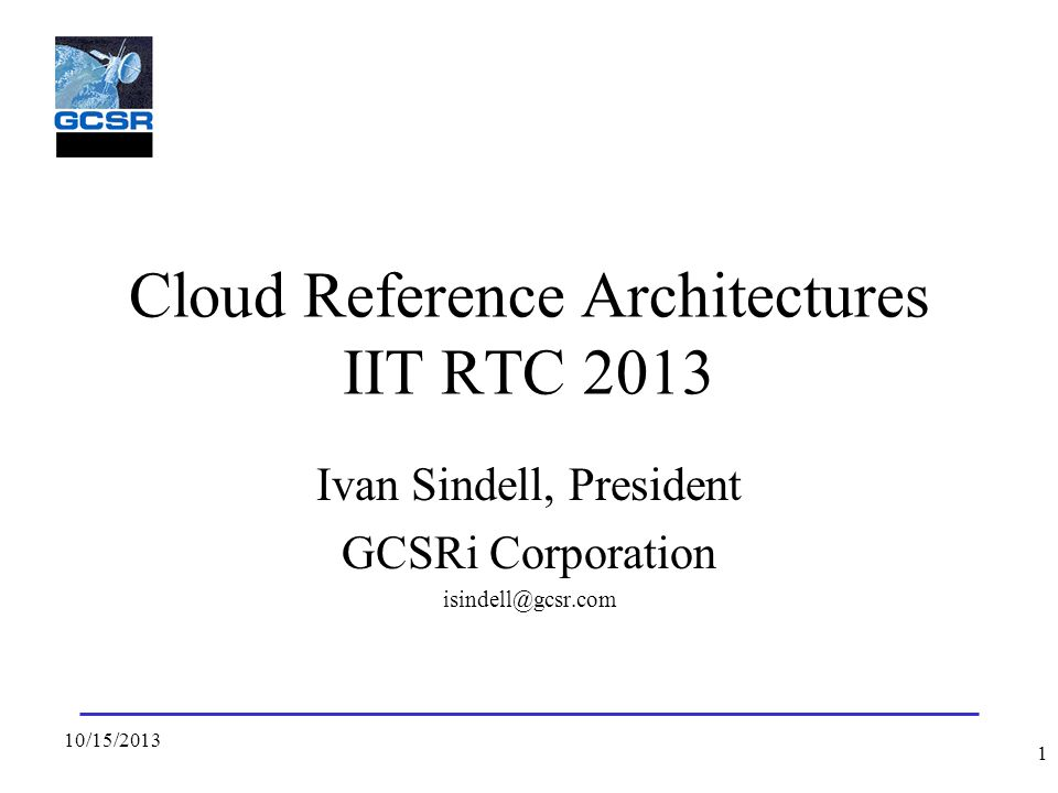 Cloud Reference Architectures IIT RTC 2013