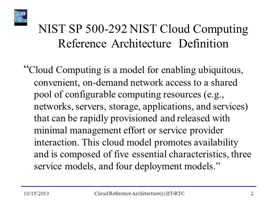 NIST SP 500-292 NIST Cloud Computing Reference Architecture Definition