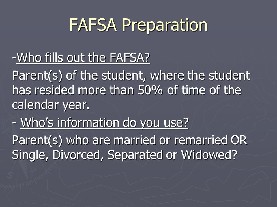 FAFSA Preparation