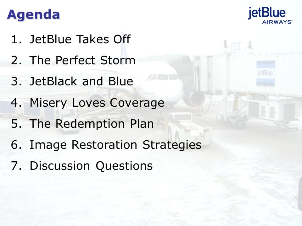 Agenda JetBlue Takes Off The Perfect Storm JetBlack and Blue