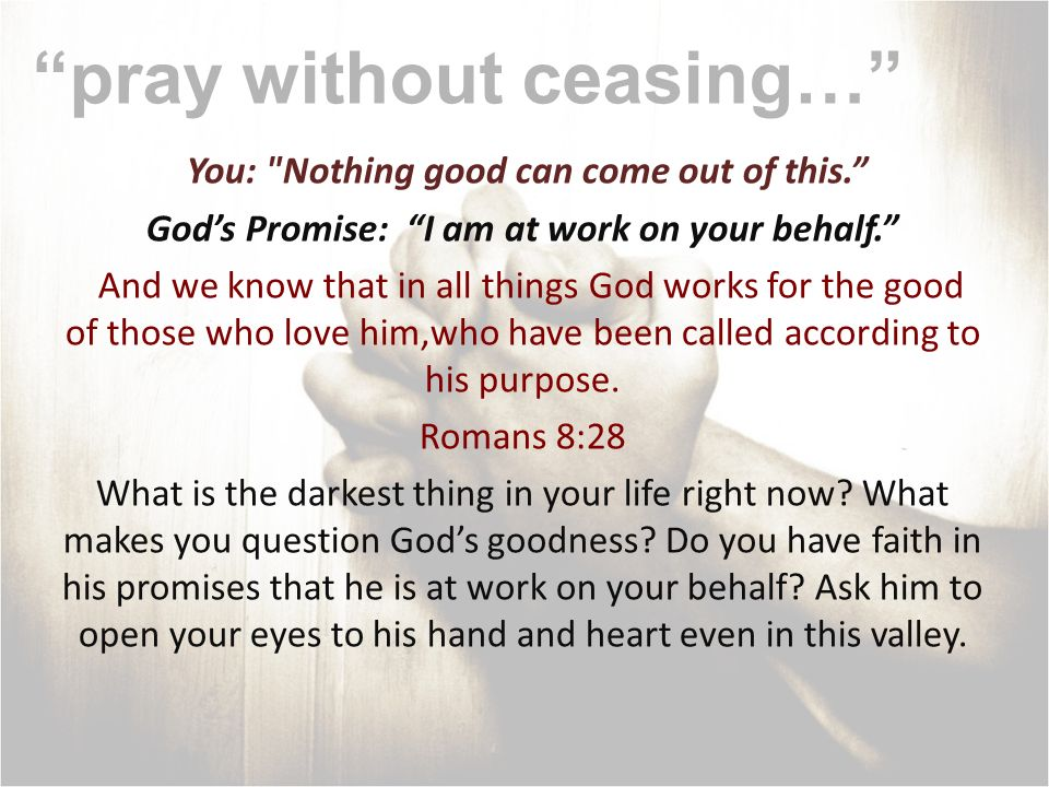 pray without ceasing…
