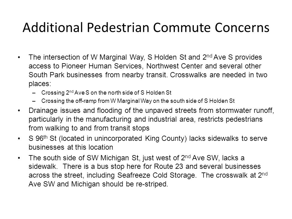 Additional Pedestrian Commute Concerns