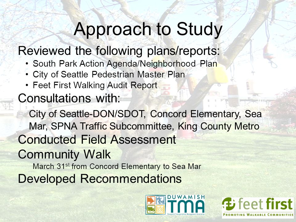 Approach to Study Reviewed the following plans/reports: