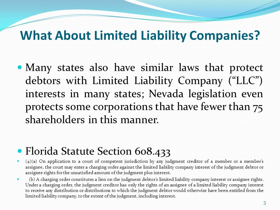 What About Limited Liability Companies