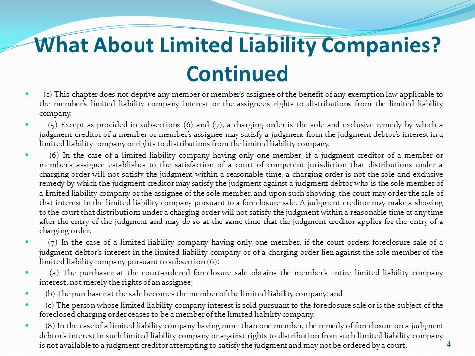 What About Limited Liability Companies Continued