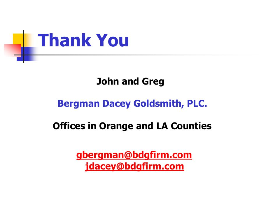 Thank You Bergman Dacey Goldsmith, PLC.