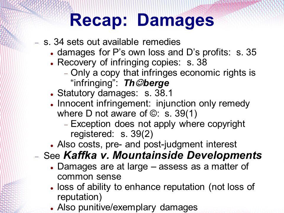 Recap: Damages s. 34 sets out available remedies