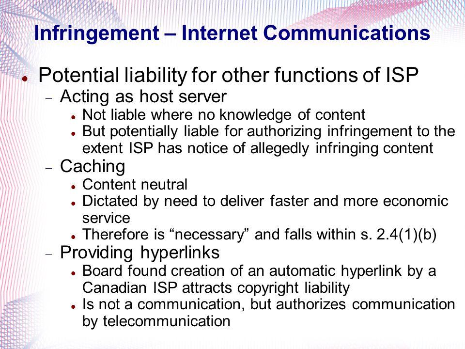 Infringement – Internet Communications