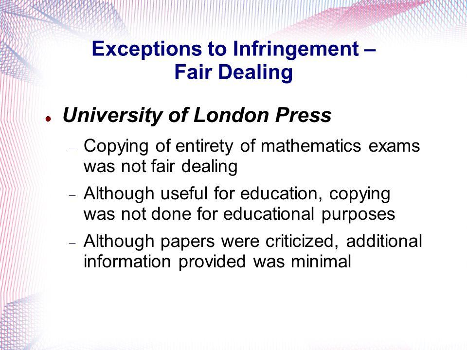 Exceptions to Infringement – Fair Dealing