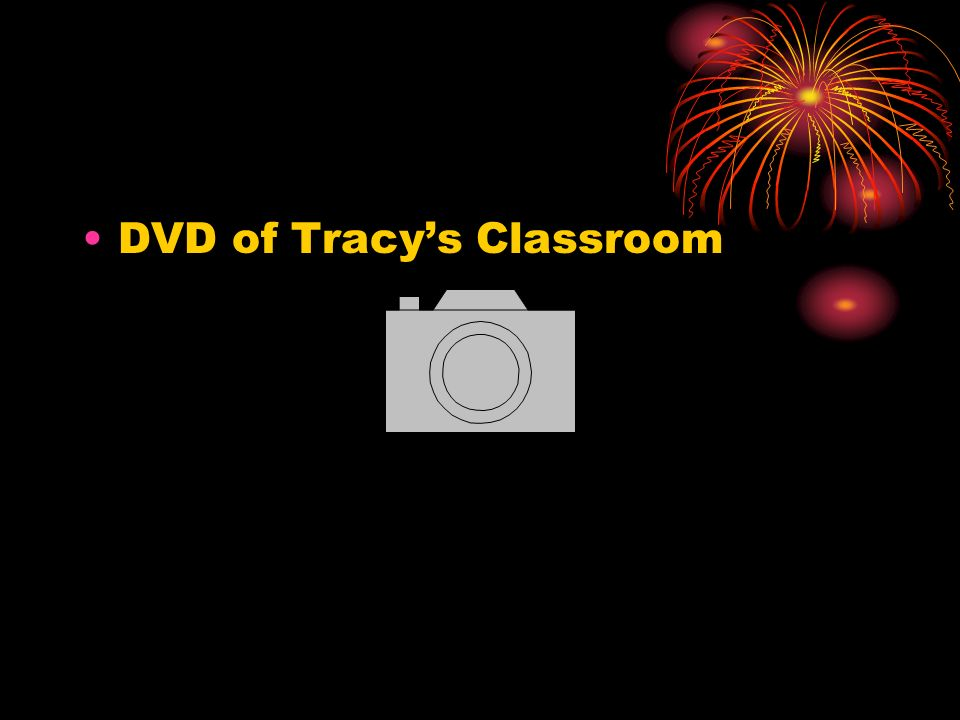 DVD of Tracy's Classroom