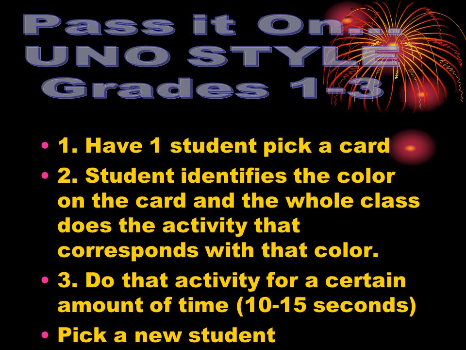 1. Have 1 student pick a card