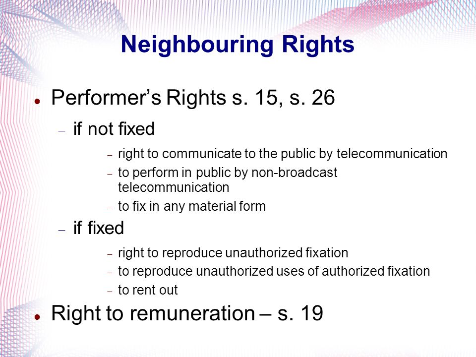 Neighbouring Rights Performer's Rights s. 15, s. 26