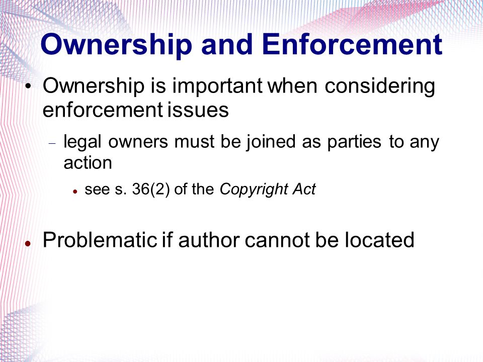 Ownership and Enforcement