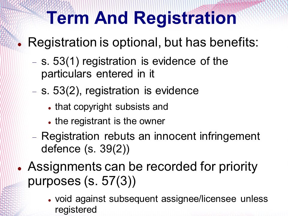Term And Registration Registration is optional, but has benefits: