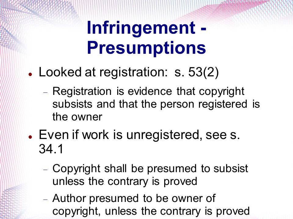Infringement - Presumptions